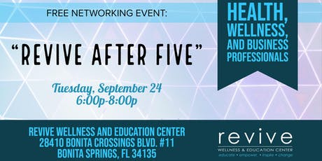 """""""Revive After Five"""" Free Networking Event  tickets"""