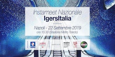 Instameet Nazionale Igersitalia Napoli biglietti