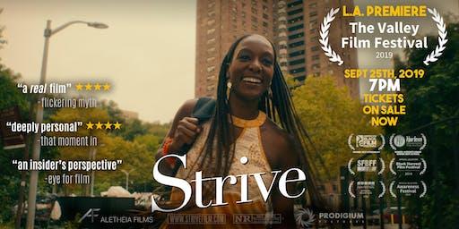 Strive Film- L.A Premiere