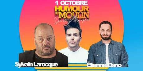 Humour du Moulin - 1er Octobre billets