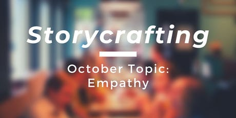 Storycrafting: Empathy tickets