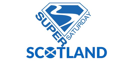 Super Saturday Scotland