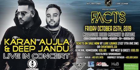 FACTS FT. Karan Aujla & Deep Jandu tickets