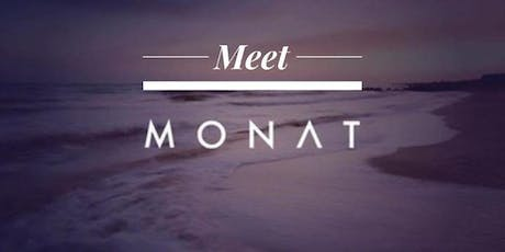 Meet the NEW Monat! tickets