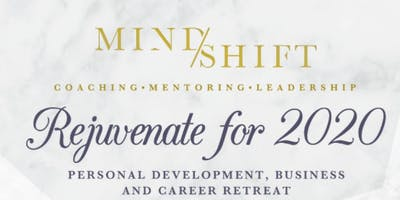 Mindshift Presents: REJUVENATE FOR 2020