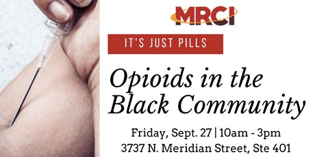 It's Just Pills: Opioids in the Black Community tickets