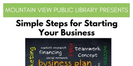 Simple Steps for Starting Your Business - Session 1 Startup Basics & Busine tickets