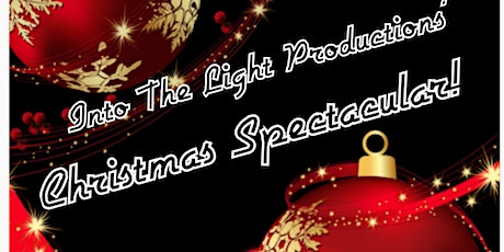 Into The Light Productions' Christmas Spectacular tickets