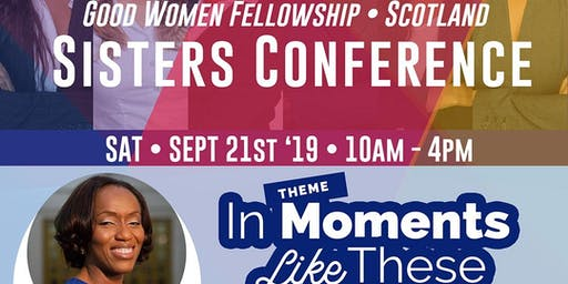RCCG - Good Women Scotland Fellowship : Sisters Conference