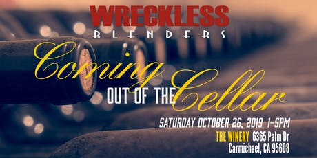 Wreckless Blenders Coming out of the Cellar 2019 tickets