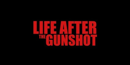 Life After the Gunshot Screening