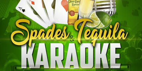 SPADES!!! Tequila and Karaoke tickets