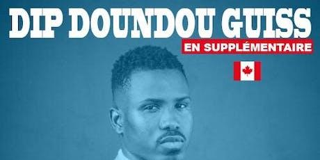 En supplémentaire: Dip Doundou Guiss Canada Tour billets
