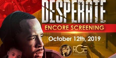 "ENCORE ""Desperate"" Pilot Screening tickets"