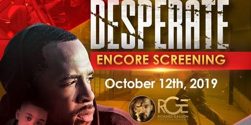 "ENCORE ""Desperate"" Pilot Screening"
