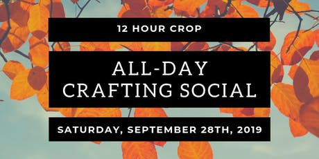 All Day Crafting Social (Crop) tickets