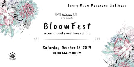BloomFest Community Wellness Clinic tickets