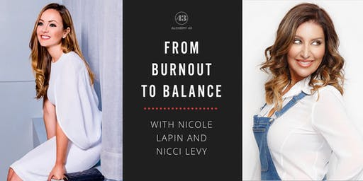 From Burnout to Balance with Nicole Lapin and Nicci Levy