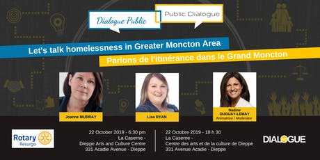 Let's talk homelessness in Greater Moncton- Parlons de l'itinérance tickets