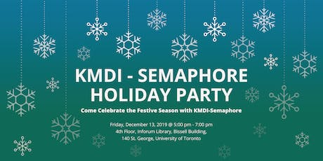 KMDI - SEMAPHORE HOLIDAY PARTY tickets