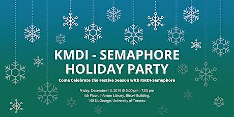 KMDI - SEMAPHORE HOLIDAY PARTY tickets