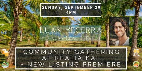 Community Gathering at Kealia Kai + New Listing Premiere tickets