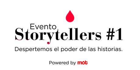 Storytellers #1 - Despertemos el poder de las historias - Powered by MOT entradas