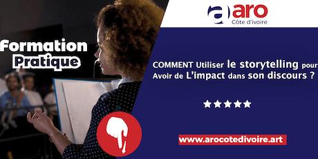 COMMENT UTILISER LE STORYTELLING POUR AVOIR DE L'IMPACT DANS SON DISCOURS ? tickets