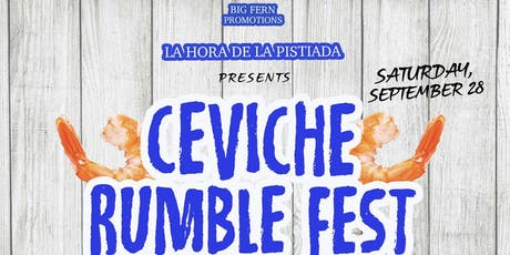 Ceviche Rumble 2019 tickets