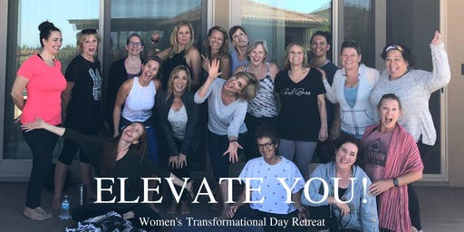 Elevate Your Mind/Body Connection : Elevate YOU! Day Retreat For Women