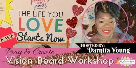 Pray & Create - Vision Board Workshop tickets