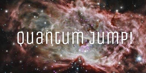 Quantum Jump!