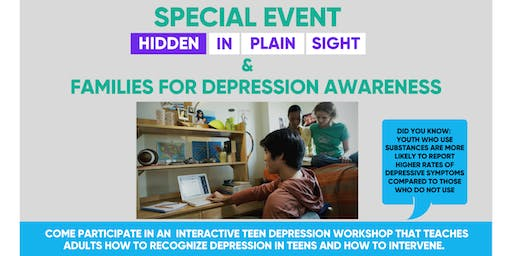 Hidden in Plain Sight Special Event - Families for Depression Awareness