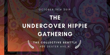The Undercover Hippie Gathering tickets