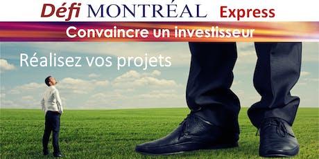Convaincre un investisseur - Défi Montréal EXPRESS billets
