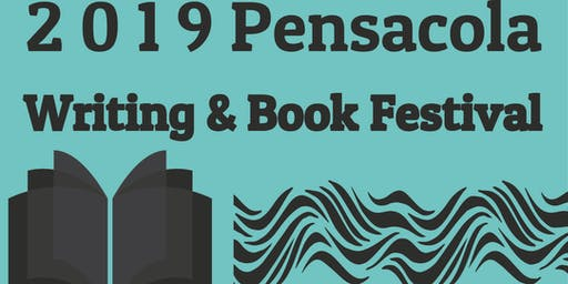 2019 Pensacola Writing & Book Festival and Kids Korner Events. FREE!