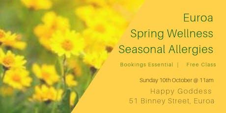 Euroa Spring Wellness & Seasonal Allergies - Free Class tickets