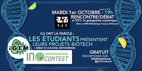 On vous donne la parole : Les projets étudiants du domaine des biotech ! billets