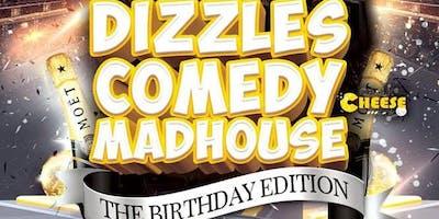 Dizzle's Comedy Madhouse: The Birthday Edition - BIRMINGHAM