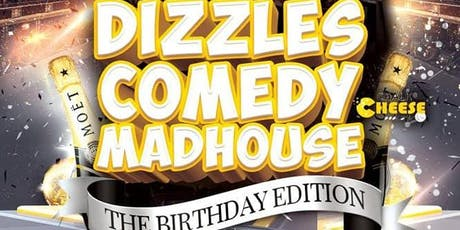 Dizzle's Comedy Madhouse: The Birthday Edition - BIRMINGHAM tickets