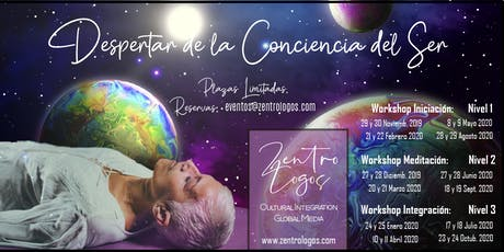 Workshop: Despertar de la Conciencia del Ser (Nivel 1: Iniciación) tickets
