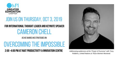 Overcoming the Impossible - Presenting Cameron Chell tickets