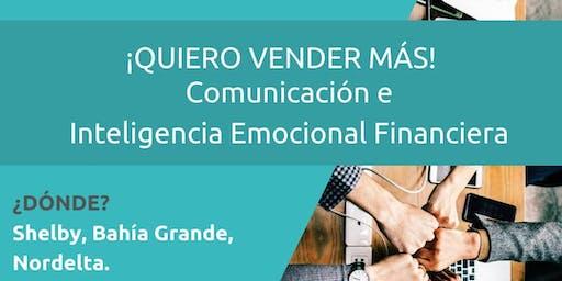 Quiero vender MÁS! Comunicación e Inteligencia Emocional Financiera