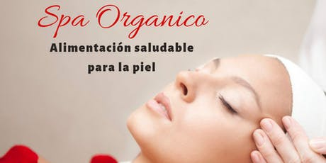 Spa facial Orgánico Chopra Center  entradas