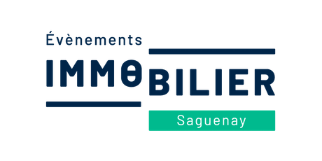 Evenements Immobilier Saguenay 18 sept 2019 billets