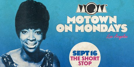 Motown On Mondays LA - w/ guest Chorizo Funk (ATX) tickets