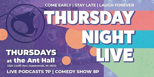 Thursday Night Live! (A Weekly Comedy Variety Show at Planet Ant!)