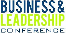2020 BUSINESS & LEADERSHIP CONFERENCE (Presented by DR. BILL WINSTON & The Joseph Business School)