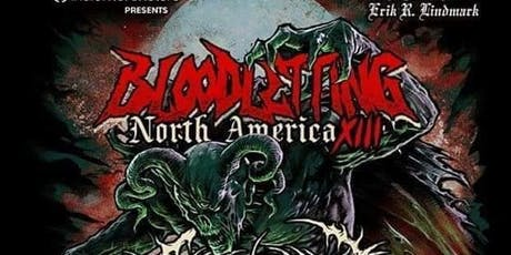 North American Bloodletting tour XIII  Everyone Must Die tickets