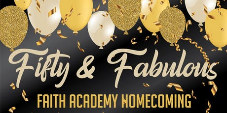 Faith Academy High School Homecoming 2019  tickets